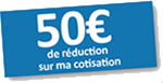 50€ de reduction sur ma cotisation