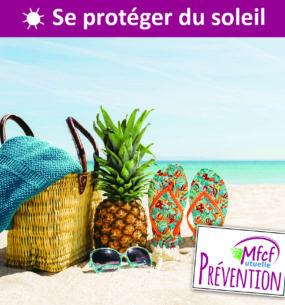 Soleil : 5 conseils pratiques pour se protéger pendant l'été
